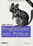 Apprendre à programmer avec Python - O'Reilly Editions - 28/04/2005