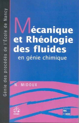 Mécanique et rhéologie des fluides en génie chimique