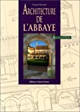 Architecture de l'abbaye
