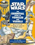 """""""Star Wars"""": Essential Guide to Vehic..."""