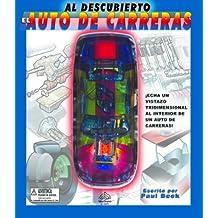 AUTO DE CARRERAS AL DESCUBIERTO (Al Descubierto Series)