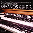 A New Generation - Paesanos On The New B3