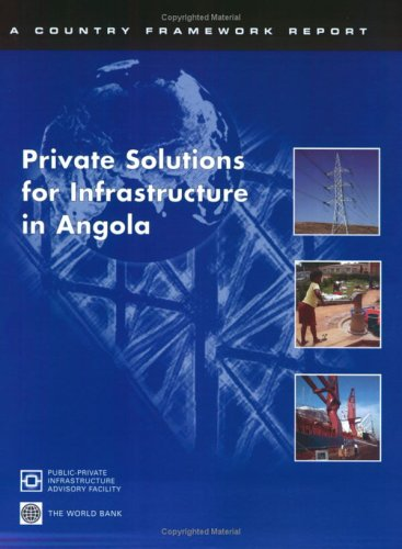 private-solutions-for-infrastructure-in-angola-sub-saharan-africa-and-the-world-bank