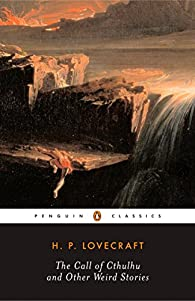 The Call of Cthulhu And Other Weird Stories par H. P. Lovecraft