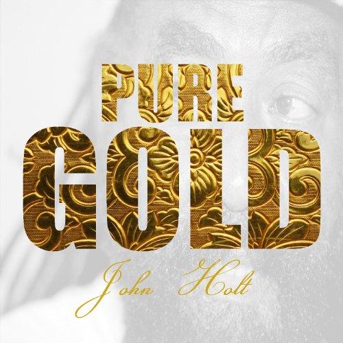Pure Gold - John Holt