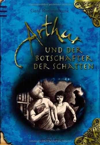 Buchseite und Rezensionen zu 'Arthur und der Botschafter der Schatten' von Gerd Ruebenstrunk