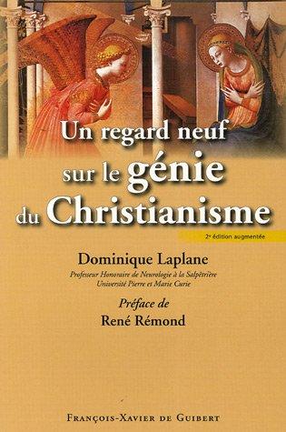 Un regard neuf sur le gnie du christianisme