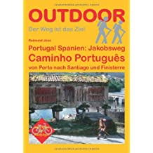 Portugal Spanien: Jakobsweg Caminho Português von Porto nach Santiago und Finisterre