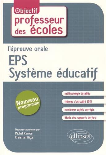 L'épreuve orale EPS / système éducatif par Michel Ramos, Christian Rigal, Collectif