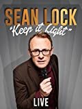 Sean Lock - Keep It Light - Live