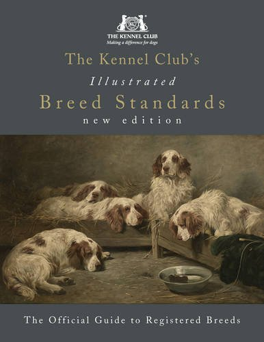 the-kennel-clubs-illustrated-breed-standards-the-official-guide-to-registered-breeds