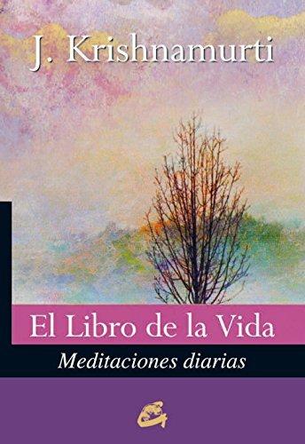 El Libro De La Vida / The Book Of Life: Meditaciones Diarias (Spanish Edition) by Jiddu Krishnamurti(2013-04-15)