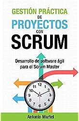 Descargar gratis Gestión práctica de proyectos con Scrum: Desarrollo de software ágil para el Scrum Master en .epub, .pdf o .mobi