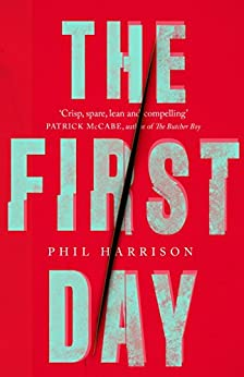 The First Day by [Harrison, Phil]