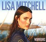 Songtexte von Lisa Mitchell - Warriors