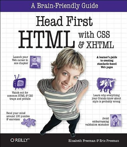Head First HTML with CSS & XHTML 1st edition by Eric T Freeman, Elisabeth Freeman, Elisabeth Robson (2005) Paperback