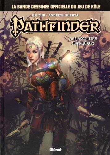 Pathfinder - Tome 02 : Le Tombeau des Gueux
