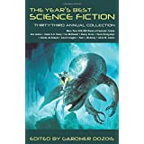 The Year's Best Science Fiction: Thirty-Third Annual Collection (Year's Best Science Fiction (Paperback))