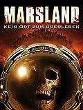 Marsland - Kein Ort zum Überleben [dt./OV]