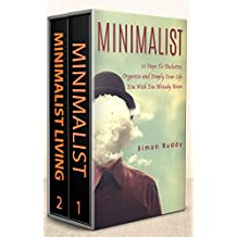 Minimalism: 2 Books in 1 - Minimalist, Minimalist Living. (English Edition)