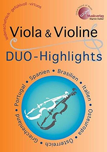 """""""Viola & Violine: DUO-Highlights"""": MVK 171710 www.musikverlag-keller.de Musikverlag Martin Keller"""