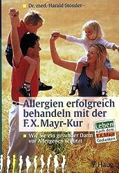 Allergien erfolgreich behandeln mit der F. X. Mayr-Kur.