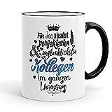 Funtasstic Tasse Für den absolut perfektesten Kollegen - Kaffeepott Kaffeebecher 375 ml, Farbe:schwarz