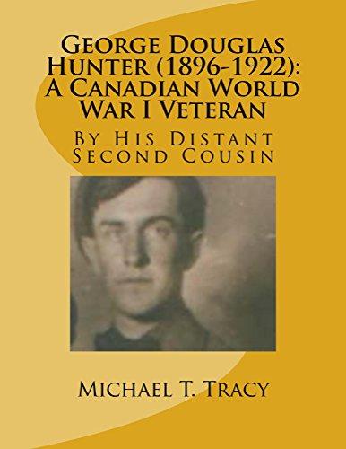 george-douglas-hunter-1896-1922-a-canadian-world-war-i-veteran-english-edition