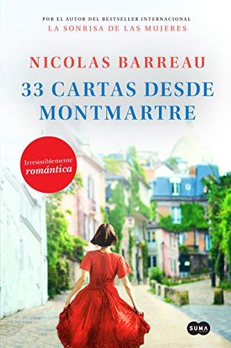 33 cartas desde Montmartre de [Barreau, Nicolas]