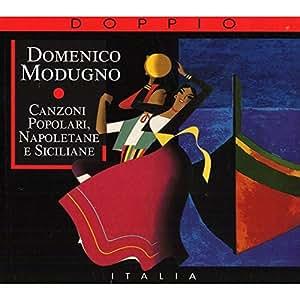 Canzoni Populari, Napoletane & Siciliane