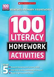 100 Literacy Homework Activities: Year 5 (100 Literacy Homework Activities NE)