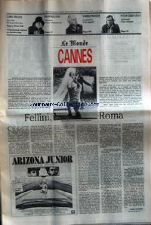 MONDE (LE) [No 13147] du 07/05/1987 - SUPPLEMENT CANNES FELLINI, ROMA DIANE KEATON NORMAN MAILER PETER GREENAWAY