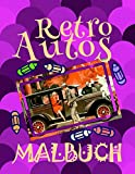Retro Autos Malbuch ✎: Schönes Malbuch für Kinder 4-10 Jahre alt! ✌ (Malbuch Retro Autos - A SERIES OF COLORING BOOKS, Band 7)