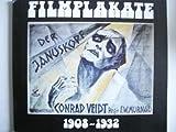 Filmplakate 1908-1932: Aus den Beständen des Staatlichen Filmarchivs der DDR. Ausstellung im Filmmuseum der DDR, Potsdam 1986