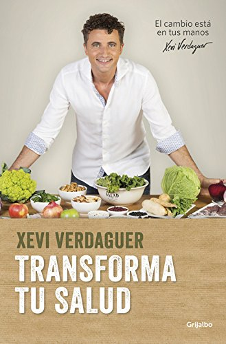 Transforma Tu Salud / Transform Your Health por From Grijalbo