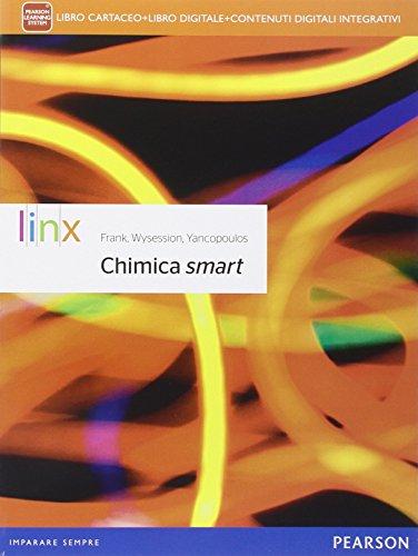 Chimica smart. Per le Scuole superiori. Con e-book. Con espansione online