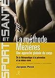 La méthode Mézières - Une approche globale du corps