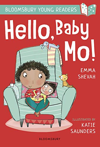 Hello, Baby Mo! A Bloomsbury Young Reader (Bloomsbury Young Readers) (English Edition)