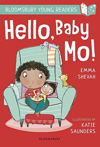 Hello, Baby Mo! A Bloomsbury Young Reader (Bloomsbury Young Readers) (English Edition) Mo Tie