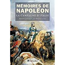 Mémoires de Napoléon (Tome 1) - La campagne d'Italie