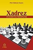Xadrez:: um ensino multidisciplinar (Portuguese Edition) segunda mano  Se entrega en toda España