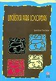 Lingüística para logopedas (Audicion Y Lenguaje)
