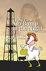 The Foxy Hens Go Bump in the Night (English Edition)