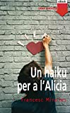 Un haiku per a l'Alicia (eBook-ePub) (Gran angular Book 124) (Catalan Edition)