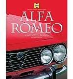 Alfa Romeo Always with Passion by Owen, David ( Author ) ON Dec-20-2004, Hardback