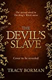 The Devil's Slave: the highly-anticipated sequel to The King's Witch (English Edition)