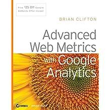 Advanced Web Metrics with Google Analytics by Brian Clifton (2008-03-31)