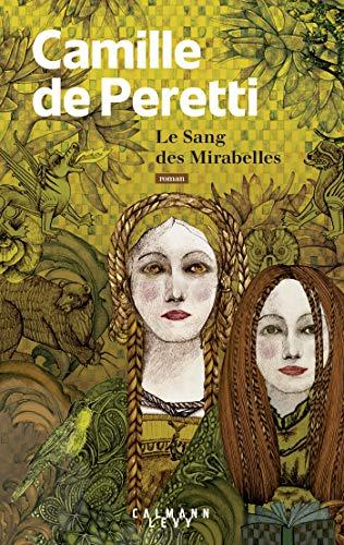 Le sang des Mirabelles par  Camille de Peretti