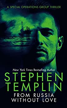 From Russia without Love: [#2] A Special Operations Group Thriller by [Templin, Stephen]