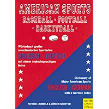 American Sports: Baseball - Football - Basketball